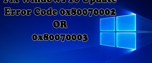 Как исправить ошибку с кодом 0x80070003, возникшую при обновлении Windows 10