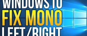 Как в системе Windows 10 сделать монозвук, способы включения и отключения
