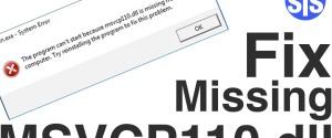 11 шагов исправления ошибки Windows 10 – система не обнаружила msvcp110.dll