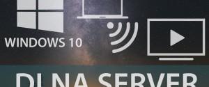 Настройка потоковой передачи домашнего медиа-сервера для ОС Windows 10