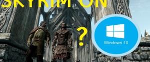 Почему Скайрим вылетает на ОС Windows 10 и 11 способов запустить игру