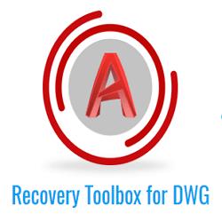 Recovery Toolbox for DWG: обзор приложения и онлайн-сервиса для восстановления поврежденных файлов AutoCAD
