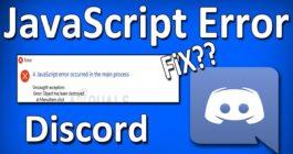 Причины ошибки A fatal javascript error occurred при запуске Discord и что делать