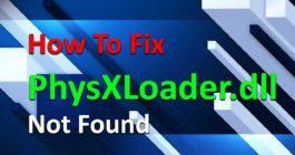 Что делать, если ОС Windows 10 не обнаружила библиотеку physxloader dll
