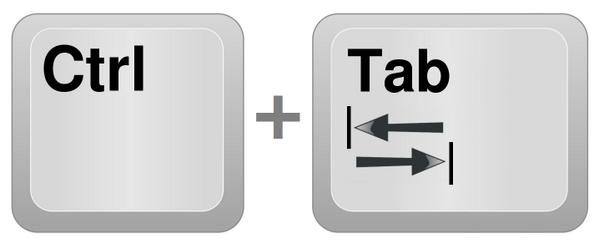 Tab + Ctrl